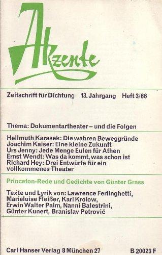 d die Folgen   /   Princeton-Rede und Gedichte von Günter Grass (Akzente - Zeitschrift für Dichtung - Heft 3/66) ()