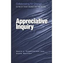 Appreciative Inquiry (Collaborating for Change)