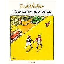 Pünktchen und Anton (German Edition)