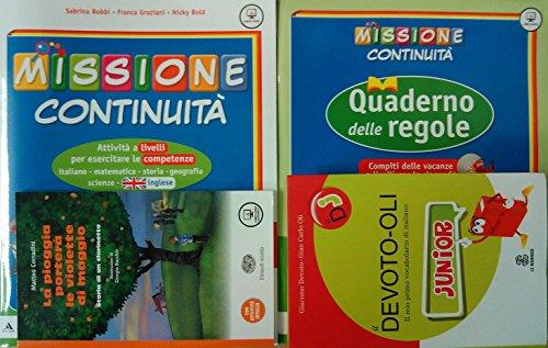 MISSIONE CONTINUITA' + QUADERNO DELLE REGOLE + Narrativa + VOCABOLARIO Devoto Oli JUNIOR