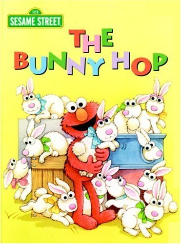 The Bunny Hop (Sesame Street) (Big Bird's Favorites Board Books) by Sarah Albee (2004-01-27)