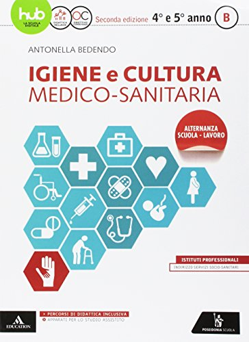 Igiene e cultura medico sanitaria. Per gli Ist. professionali. Con e-book. Con espansione online