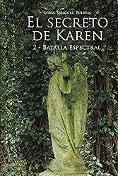 El secreto de Karen 2: Batalla Espectral