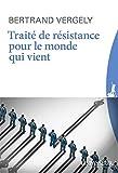 Traité de résistance pour le monde qui vient