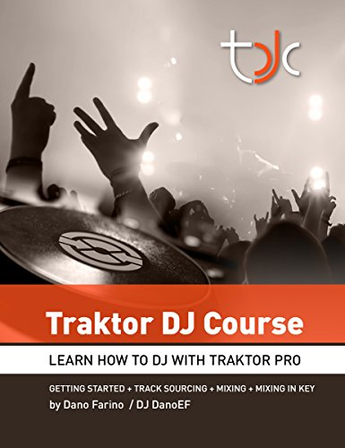 Traktor DJ Course: Learn How To DJ With Traktor Pro (English Edition)