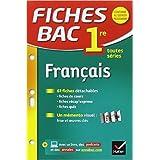 Fiches bac Français 1re toutes séries: fiches de révision - Première séries générales et technologiques de Sophie Saulnier ( 7 janvier 2015 )