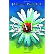 Gaia: A New Look at Life on Earth by James Lovelock (2000-11-23)