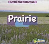 Prairie (Living and Nonliving) by Cassie Mayer (2007-07-15)