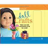 Doll Crafts: Make Your Doll Accessories to Fill Her World! (American Girl Do-It-Yourself)