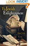 The Jewish Enlightenment (Jewish Cult...