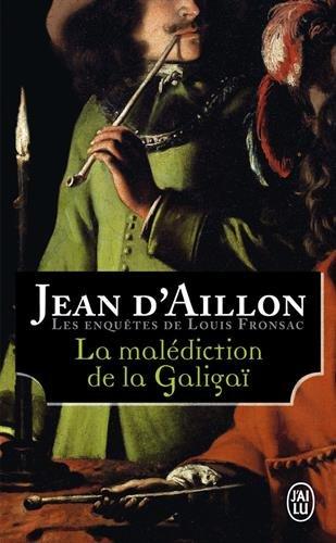 La malédiction de la Galigaï par Jean d' Aillon