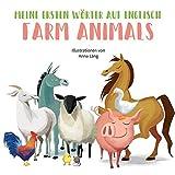 Farm Animals: Meine ersten Wörter auf Englisch. Bildwörterbuch Tiere auf dem Bauernhof