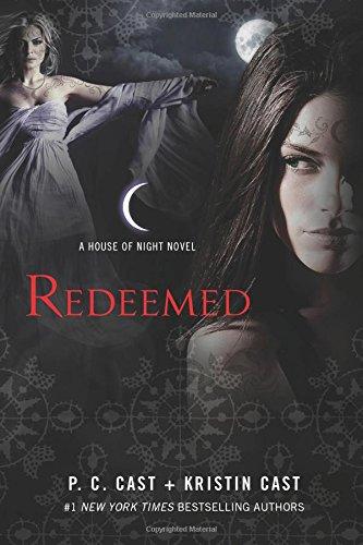 Redeemed: A House of Night Novel por P. C. Cast