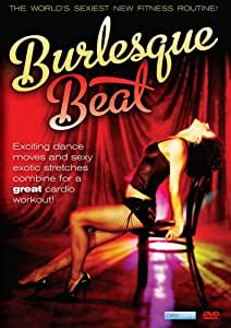 Burlesque Beat: Sexy Fitness Dance Workout [DVD] [2010] [Region 1] [US Import] [NTSC]