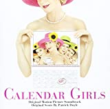 Calendar Girls: Original Motion Picture Soundtrack [Import allemand]