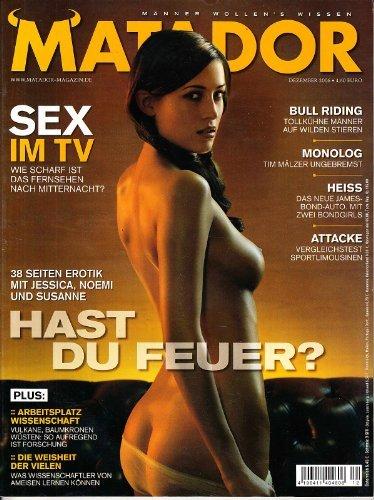 © MATADOR *** 2006 DEZEMBER *** MATADOR u.a.m. sehr schönen Fotos von Cover-Model Jessica *** DEUTSCHES MÄNNERMAGAZIN *** PENTHOUSE - PLAYBOY - FETISCH *** EROTIK - EROTIC - EROTICA - ZEITSCHRIFT - MAGAZIN - JOURNAL - ***