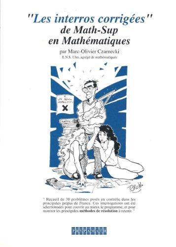 Les interros corrigées de math-sup en mathématiques