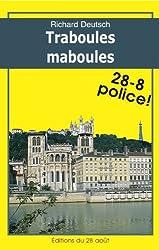 TRABOULES MABOULES (Romans Policiers Régionaux Gisserot t. 12)