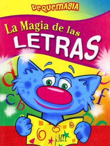 La Magia de las Letras (Pequemagia) por Almudena Valero