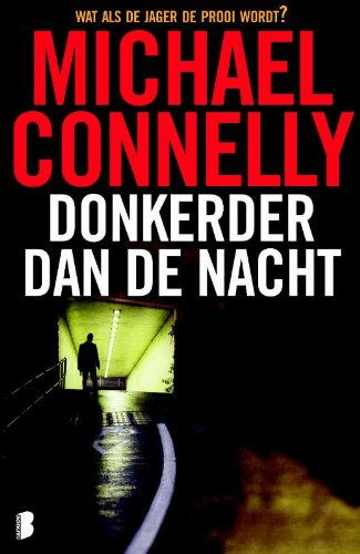 Donkerder dan de nacht (Harry Bosch (7)) (Harry Bosch 7)