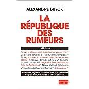 La République des rumeurs. 1958-2016 (EnQuête)