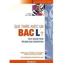 Que faire avec un bac L ? by Marie-Lorène Giniès (2006-11-21)