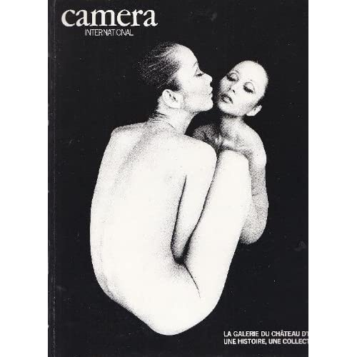 Camera International. La Galerie Du Chateau D'eau: Une Histoire, Une Collection. N. 14 Mars-Avril 1988
