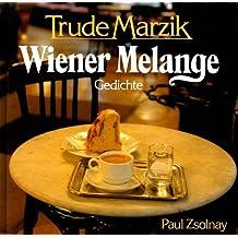 Wiener Melange. Gedichte