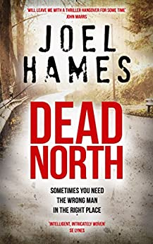 Dead North (Sam Williams Book 1) by [Hames, Joel]