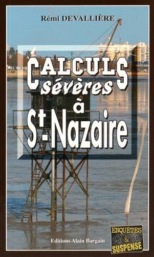 Calculs Severes a Saint-Nazaire