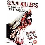 Serial Killers - the Strange Case of Bob Berdella