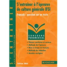 S'entraîner à l'épreuve de culture générale IFSI : Français : question sur un texte