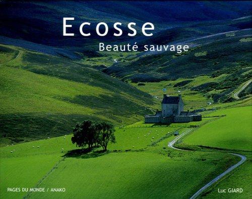 Ecosse : Beauté sauvage par Luc Giard