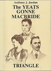 YEATS - GONNE - MACBRIDE TRIANGLE