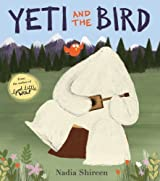Yeti and the Bird by Shireen, Nadia (2013) Paperback