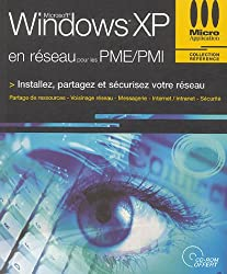 Windows XP en réseau pour les PME/PMI (1Cédérom)