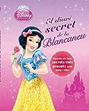 El Diari Secret De La Blancaneu (Disney)