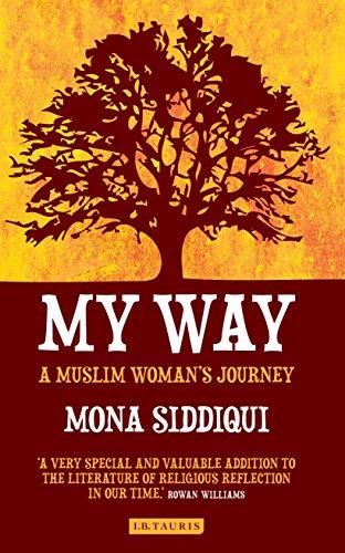 My Way: A Muslim Woman's Journey by [Siddiqui, Mona]