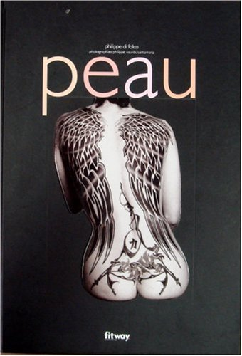 Peau (Ancien prix Editeur : 29,90 Euros)