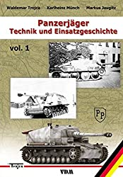 Panzerjäger: Technik und Einsatzgeschichte. Band 1