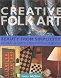 Creative Folk Art: Beauty from Simplicity - Decorative Crafts from Everyday Materials