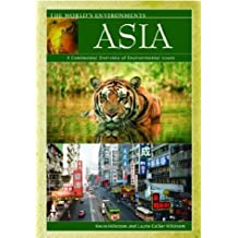 Asia: A Continental Overview of Environmental Issues (World's Environments)