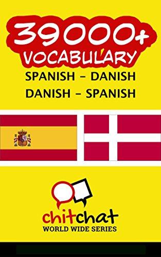 39000+ Spanish - Danish Danish - Spanish Vocabulary por Jerry Greer