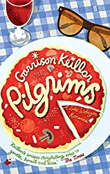 Pilgrims: A Novel of Lake Wobegon by Garrison Keillor (2010-07-01)