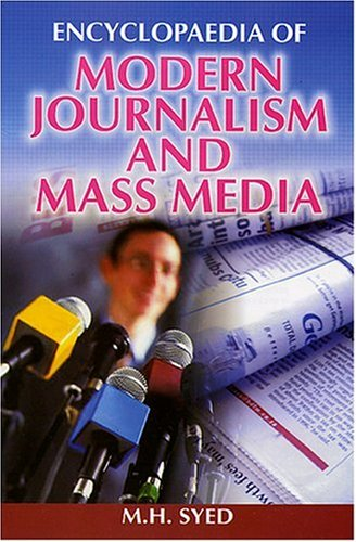 Encyclopaedia of Modern Journalism and Mass Media