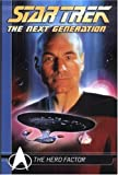 Star Trek: Hero Factor: The Next Generation Comics Classics (Star Trek Next Generation Comic Classics)