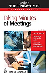 Taking Minutes of Meetings (The Sunday Times Creating Success)