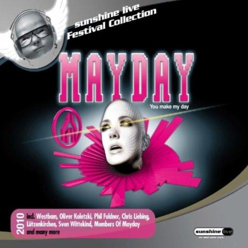 Mayday 2010 - Make My Day