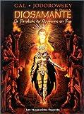 La Passion de Diosamante, tome 1 - La Parabole du Royaume en Feu