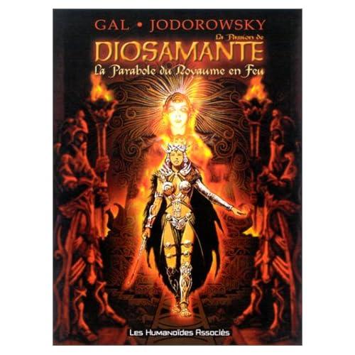 La Passion de Diosamante, tome 1 : La Parabole du Royaume en Feu